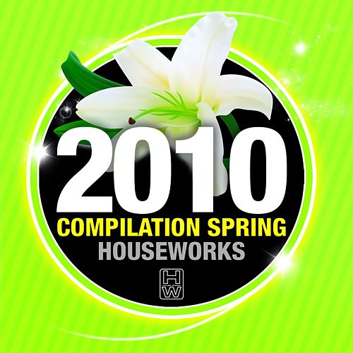House Works Compilation Spring 2010 de Various Artists