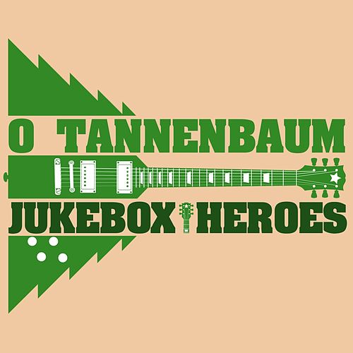 O Tannenbaum - Juke Box Hereos by Various Artists