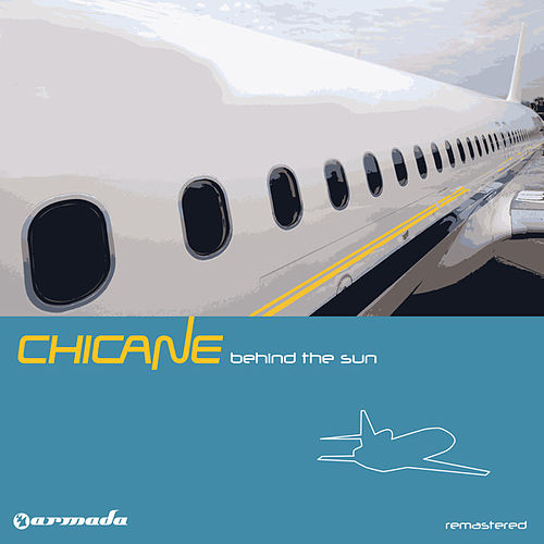Behind The Sun (Deluxe Version) [Remastered] von Chicane