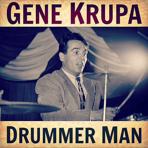 Drummer Man de Gene Krupa