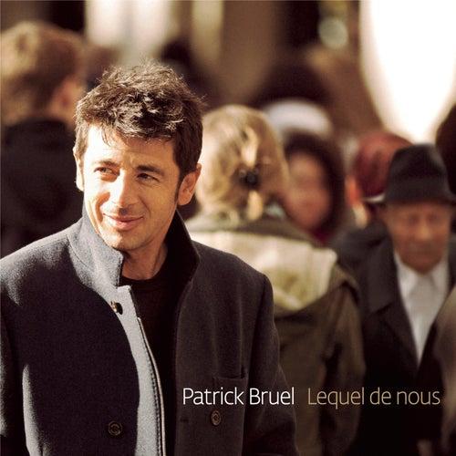 Lequel de nous by Patrick Bruel