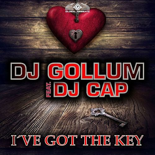 I've Got the Key (Remixes) von DJ Gollum
