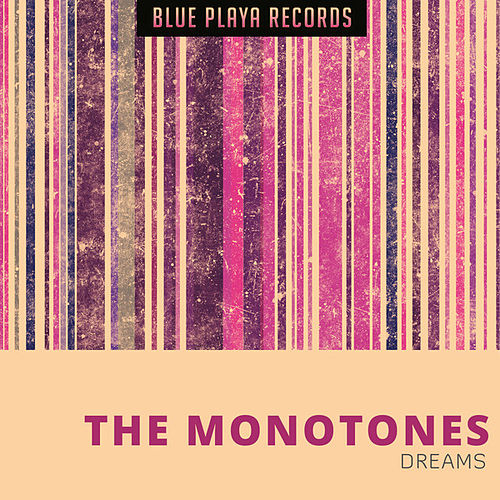 Dreams de The Monotones