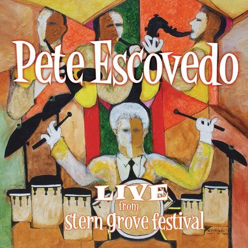 Live From Stern Grove Festival de Pete Escovedo