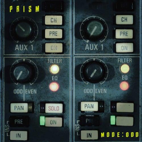 Mode: Odd by Prism