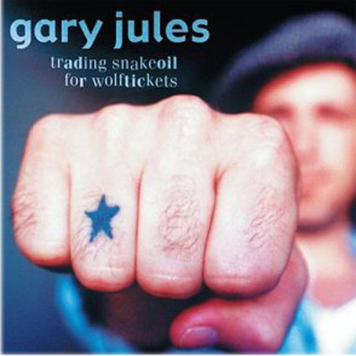 Trading Snakeoil For Wolftickets de Gary Jules