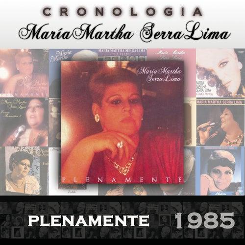 María Martha Serra Lima Cronología - Plenamente (1985) de María Martha Serra Lima
