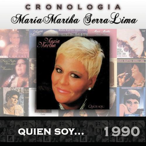 María Martha Serra Lima Cronología - Quien Soy ... (1990) de María Martha Serra Lima