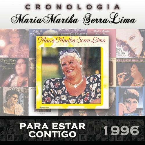 María Martha Serra Lima Cronología - Para Estar Contigo (1996) de María Martha Serra Lima