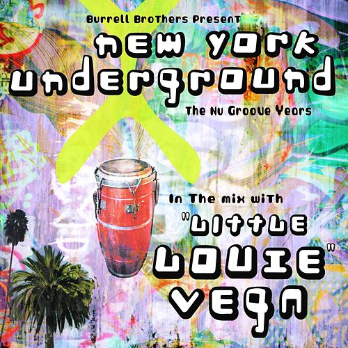 Nyc Underground Dj Mix de Little Louie Vega