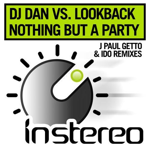 Nothing But a Party Remixes de DJ Dan