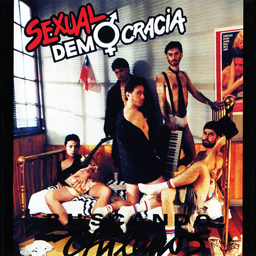 Buscando Chilenos Vol. 1 de Sexual Democracia