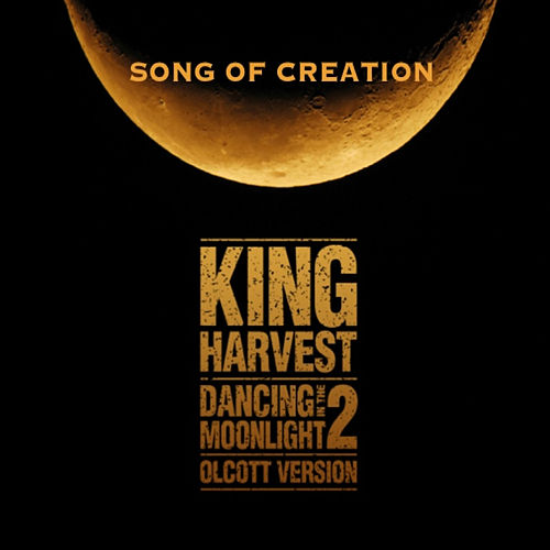 Song of Creation by King Harvest