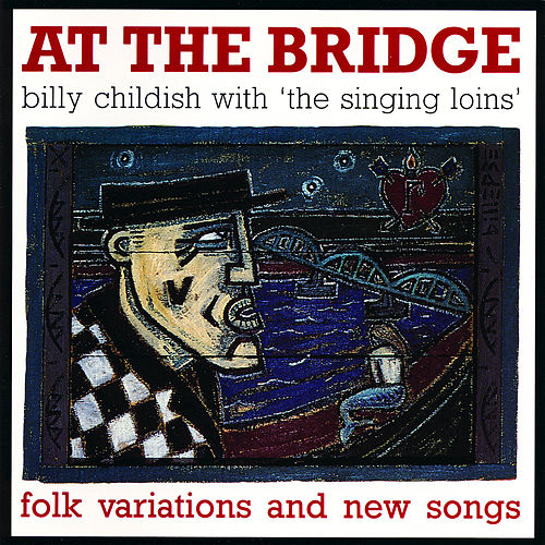 At The Bridge by Billy Childish