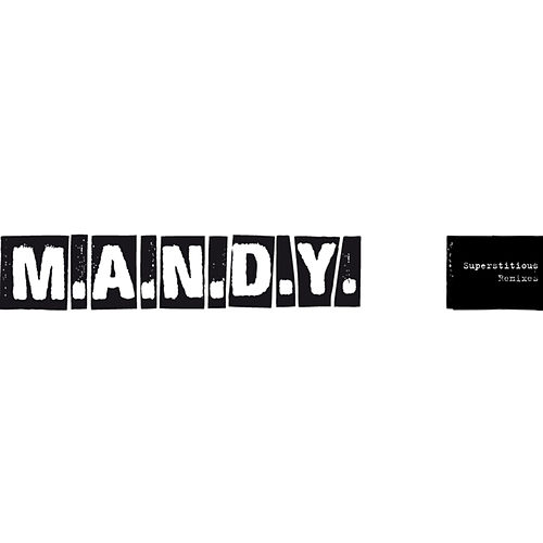 Superstitious (Remixes) by M.A.N.D.Y.