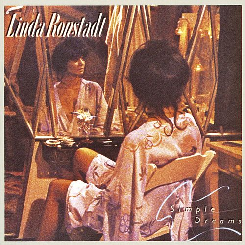 Simple Dreams de Linda Ronstadt