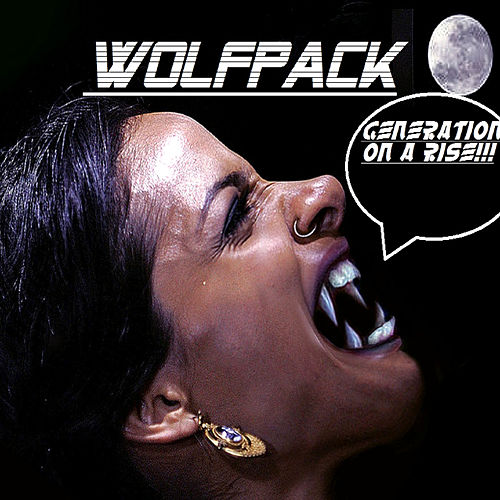 Generation On a Rise de Wolfpack