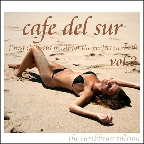 Cafe Del Sur Vol. 3 de Various Artists