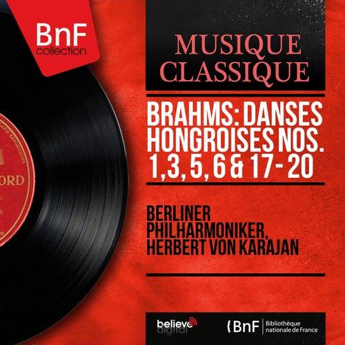 Brahms: Danses hongroises Nos. 1, 3, 5, 6 & 17 - 20 (Stereo Version) by Berliner Philharmoniker