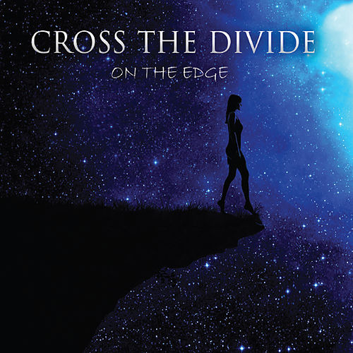 On the Edge by Cross the Divide