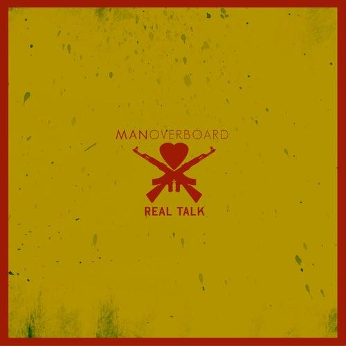 Real Talk de Man Overboard