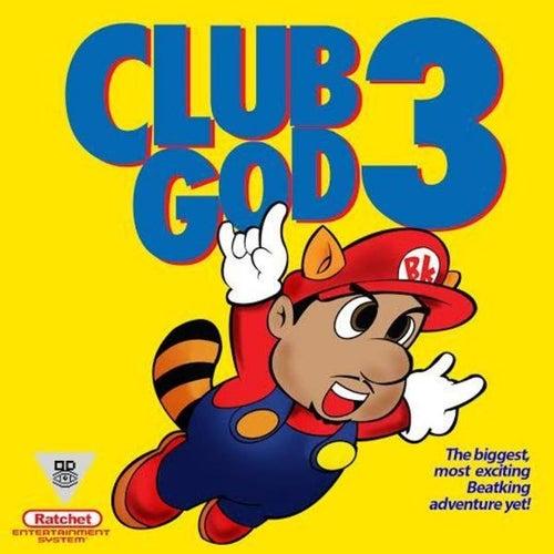 Club God 3 by BeatKing