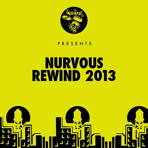 Nurvous Rewind 2013 de Various Artists