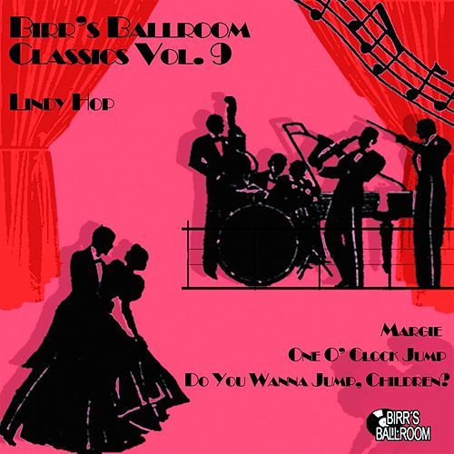 Birr's Ballroom Vol. 9 - Lindy Hop (1934 - 1943) by Various Artists