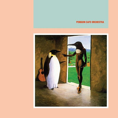 Penguin Cafe Orchestra by Penguin Cafe Orchestra