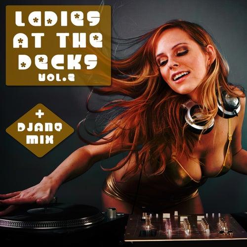 Ladies At the Decks, Vol. 2 von Various Artists