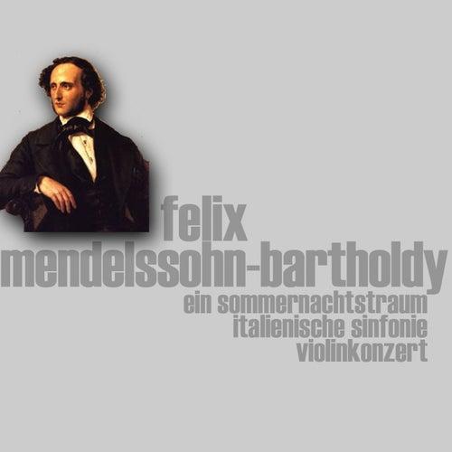 Mendelssohn Bartholdy Sommernachtstraum (Ein Sommernachtstraum italienische Sinfonie Violinkonzert) von Berliner Philharmoniker
