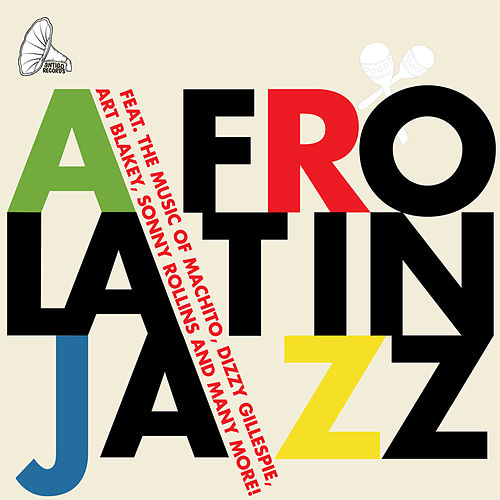 Afro Latin Jazz by Various Artists