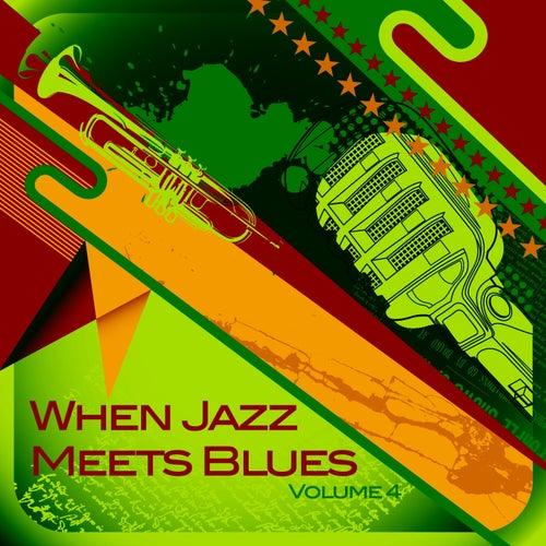 When Jazz Meets Blues, Vol. 4 von Various Artists