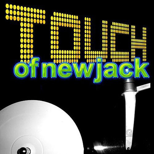 Touch of New Jack (Rerecorded) de Various Artists
