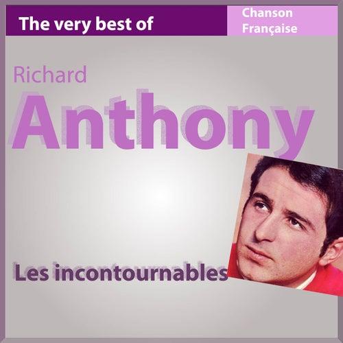 The Very Best of Richard Anthony (Les incontournables de la chanson française) by Richard Anthony