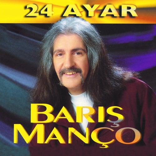 24 Ayar von Barış Manço