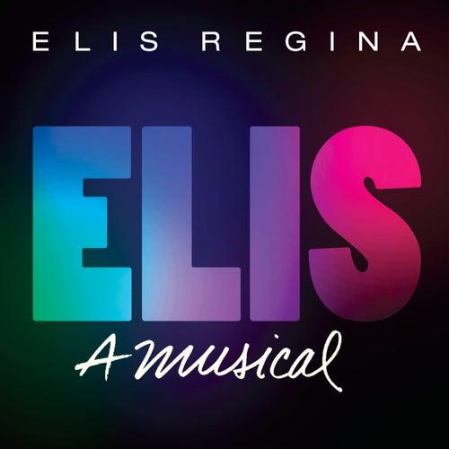 Elis, A Musical de Elis Regina