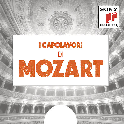 I CAPOLAVORI  di MOZART by Various Artists