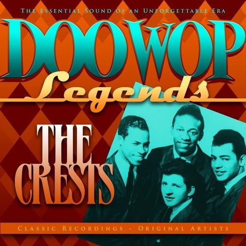 Doo Wop Legends - The Crests van The Crests