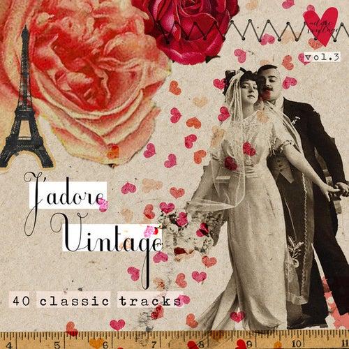 Adore Vintage, Vol.3 (J'adore Vintage) von Various Artists