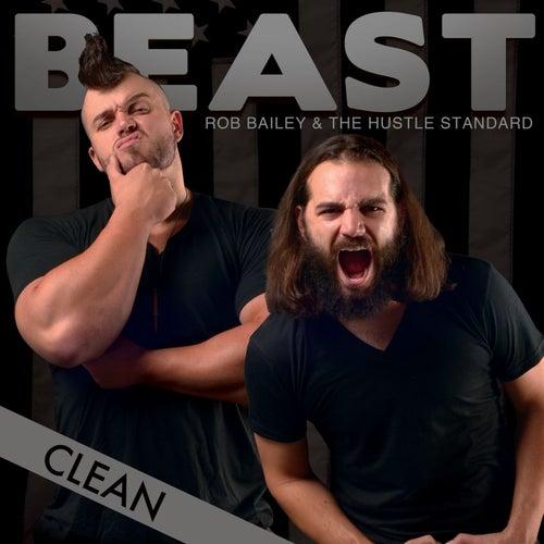 Beast (Clean) di Rob Bailey