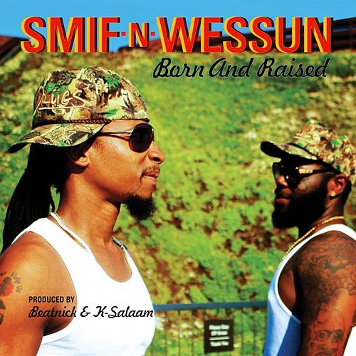 Born and Raised - EP von Smif-N-Wessun