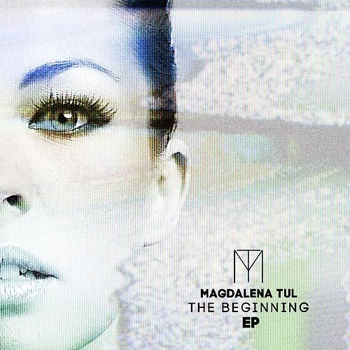 The Beginning by Magdalena Tul