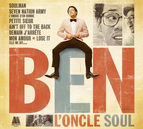 Ben l'Oncle Soul de Ben l'Oncle Soul