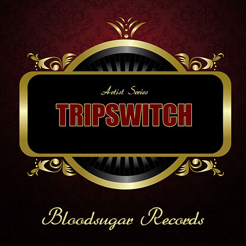Works von Tripswitch