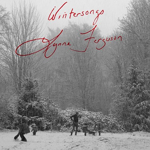 Winter Songs - Single by Lynne Ferguson