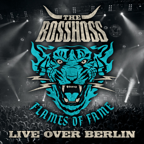 Flames Of Fame (Live Over Berlin) de The Bosshoss