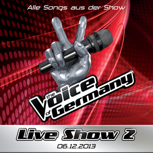 06.12. - Alle Songs aus Liveshow #2 von The Voice Of Germany
