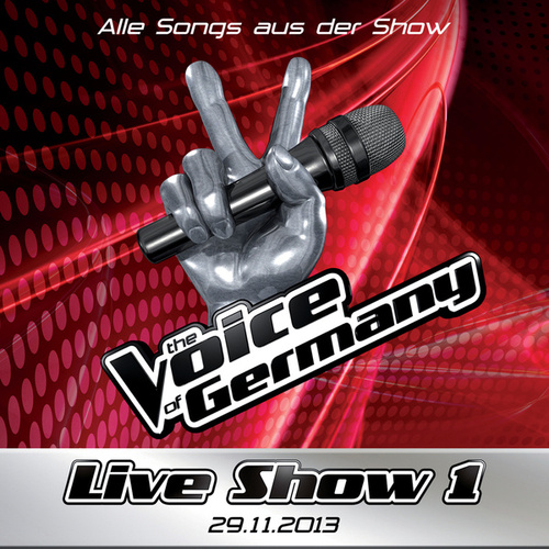 29.11. - Alle Songs aus Liveshow #1 von The Voice Of Germany
