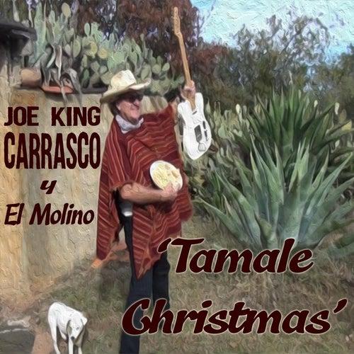 Tamale Christmas by Joe 'King' Carrasco